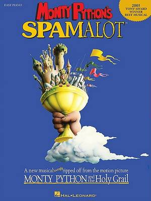 Monty Python's Spamalot (Easy Piano/Vocal) by John Du Prez