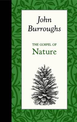 Gospel of Nature by John Burroughs