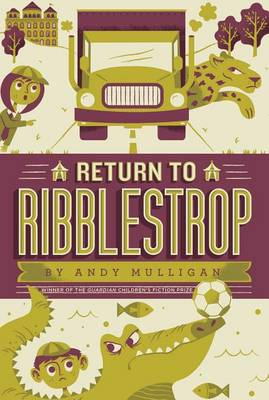Return to Ribblestrop by Andy Mulligan
