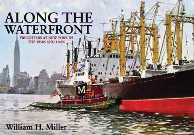 Along the Waterfront by William H. Miller