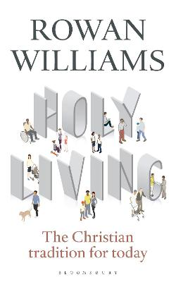 Holy Living by Rowan Williams