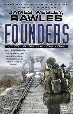 Founders by James Wesley Rawles