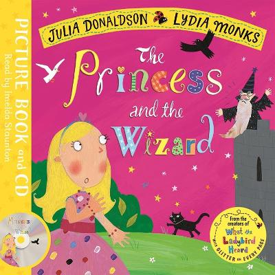 The Princess and the Wizard: Book and CD Pack by Julia Donaldson