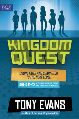 Kingdom Quest: A Strategy Guide for Tweens and Their Parents/Mentors by Dr Tony Evans