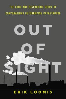 Out Of Sight by Erik Loomis
