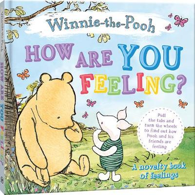 How Are You Feeling? by Winnie-the-Pooh