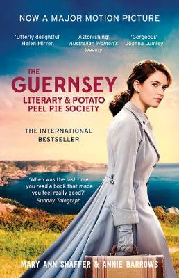 The Guernsey Literary and Potato Peel Pie Society Film Tie-In by Mary Ann Shaffer