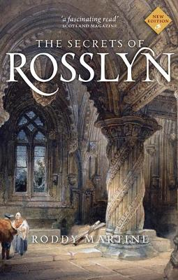 The Secrets of Rosslyn by Roddy Martine
