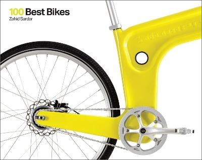 100 Best Bikes by Zahid Sardar