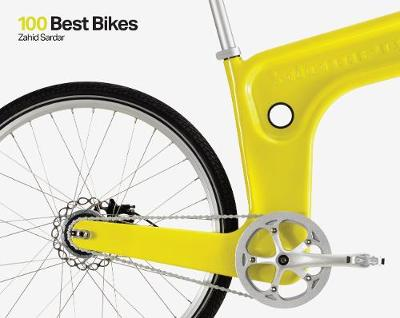 100 Best Bikes by Zahid Sardar