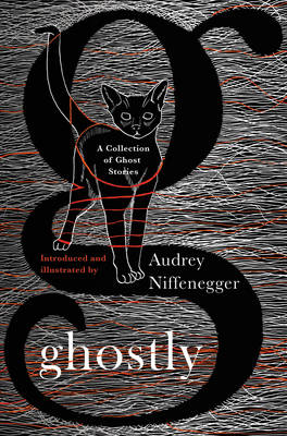 Ghostly by Audrey Niffenegger