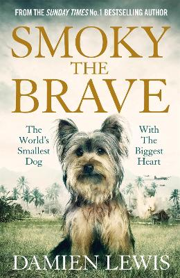 Smoky the Brave by Damien Lewis