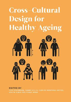 Cross-Cultural Design for Healthy Ageing book