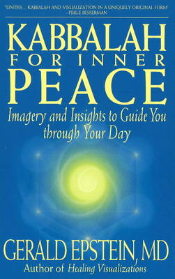 Kabbalah for Inner Peace by Gerald Epstein