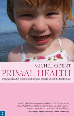 Primal Health by Michel Odent