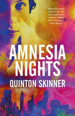 Amnesia Nights by Quinton Skinner
