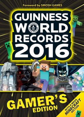 Guinness World Records 2016 Gamer's Edition by Guinness World Records