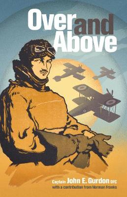 Over and Above by John E. Gurdon