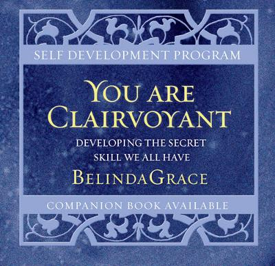 You are Clairvoyant by Belinda Grace