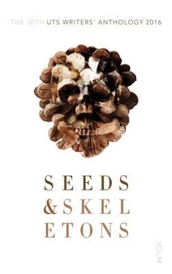 Seeds & Skeletons by University of Technology, Sydney