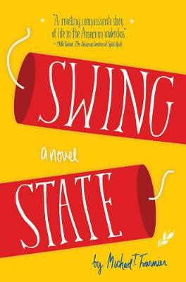Swing State by Michael T. Fournier
