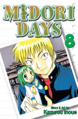 Midori Days: v. 8 by Kazurou Inoue