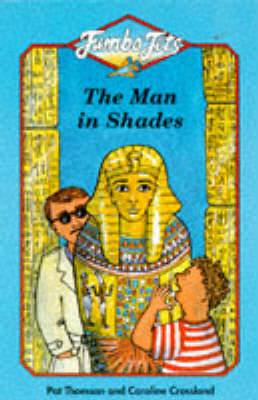 The Man in Shades by Pat Thomson