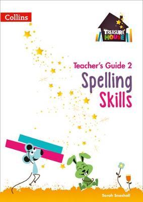 Spelling Skills Teacher's Guide 2 Spelling Skills Teacher's Guide 2 2 by Sarah Snashall