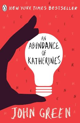 Abundance Of Katherines by John Green
