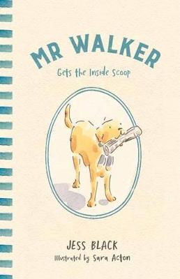 Mr Walker Gets the Inside Scoop by Jess Black