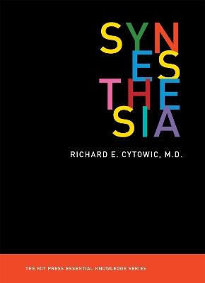 Synesthesia by Richard E. Cytowic