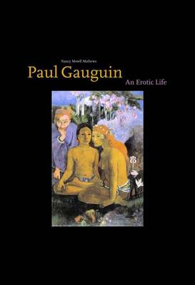 Paul Gauguin by Nancy Mowll Mathews