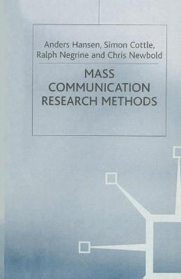 Mass Communication Research Methods by Anders Hansen