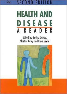 Health and Disease: A Reader by Basiro Davey