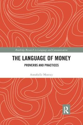 The Language of Money: Proverbs and Practices book