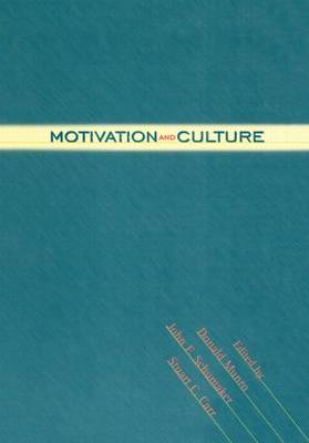Motivation and Culture by Donald Munro