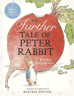 The The Further Tale of Peter Rabbit by Emma Thompson