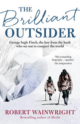 The Brilliant Outsider by Robert Wainwright