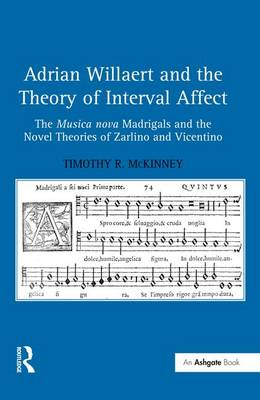 Adrian Willaert and the Theory of Interval Affect book