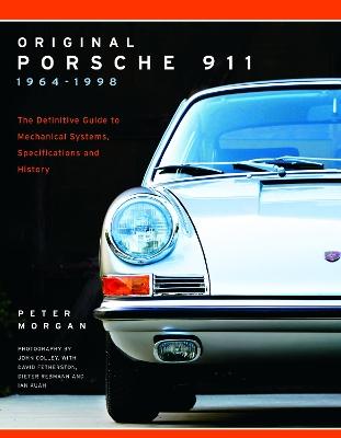 Original Porsche 911 1964-1998 by Peter Morgan