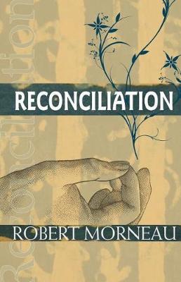 Reconciliation by Robert J. Schreiler