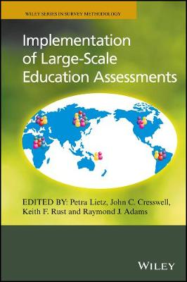 Implementation of Large-scale Education Assessments by Petra Lietz