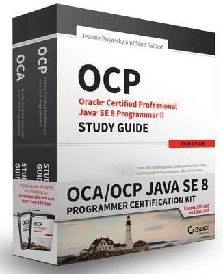 OCA / OCP Java SE 8 Programmer Certification Kit by Jeanne Boyarsky