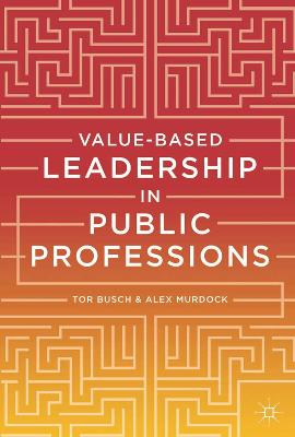Value-based Leadership in Public Professions book