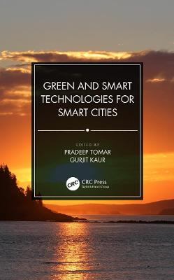 Green and Smart Technologies for Smart Cities book