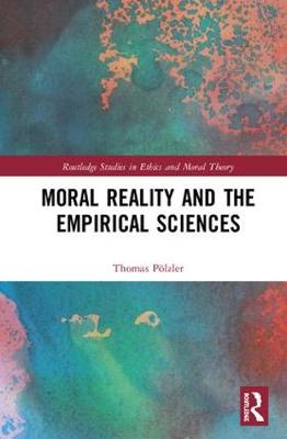 Moral Reality and the Empirical Sciences book