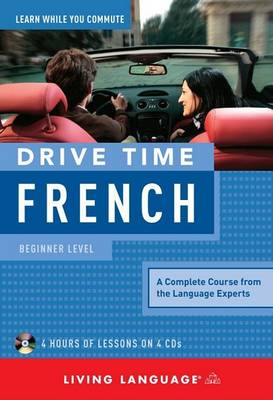 Living Language Drive Time: French by Living Language