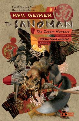 Sandman: Dream Hunters 30th Anniversary Edition: Prose Version book