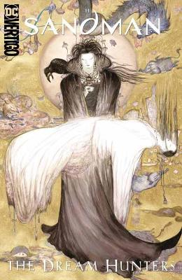 Sandman: Dream Hunters 30th Anniversary Edition: Prose Version by Neil Gaiman
