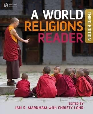 World Religions Reader by Ian S. Markham